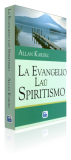 Evangelio laŭ Spiritismo, La